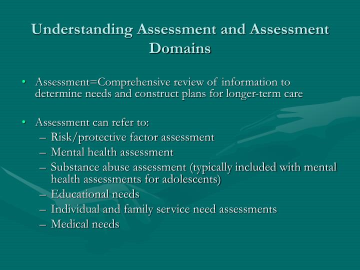 Understanding Assessment and Assessment Domains