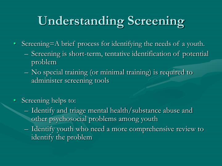 Understanding Screening