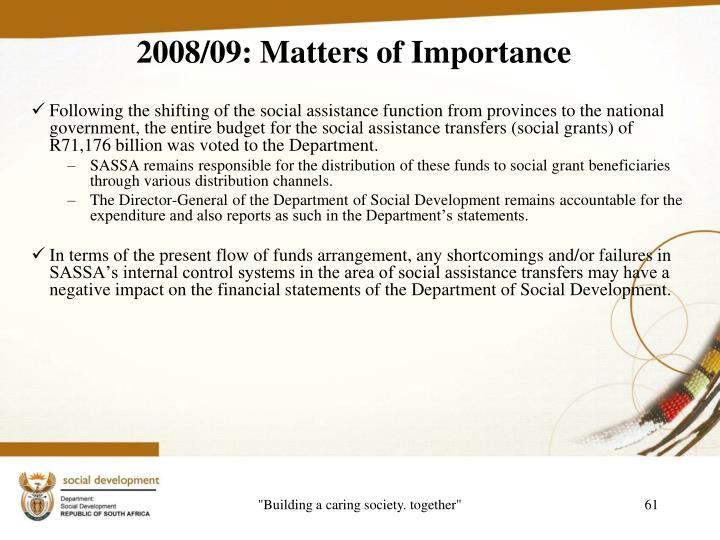 2008/09: Matters of Importance