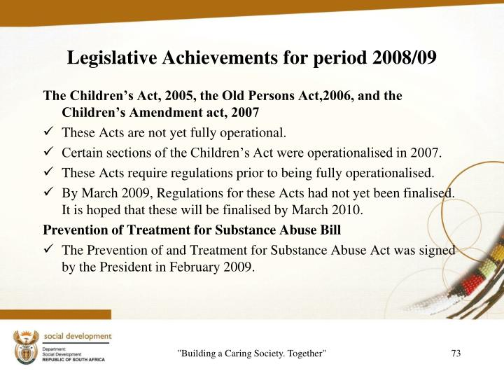 Legislative Achievements for period 2008/09