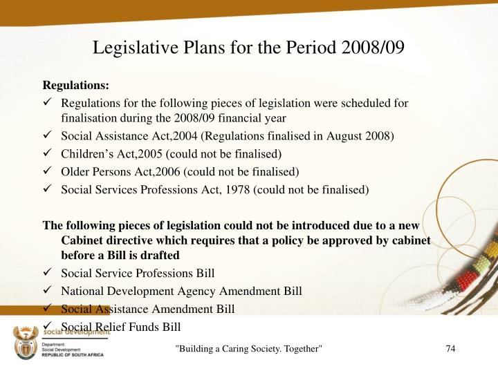 Legislative Plans for the Period 2008/09