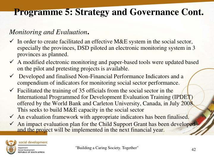 Programme 5: Strategy and Governance Cont.