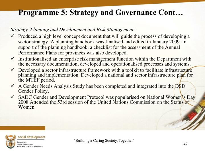 Programme 5: Strategy and Governance Cont…