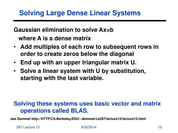 Solving Large Dense Linear Systems