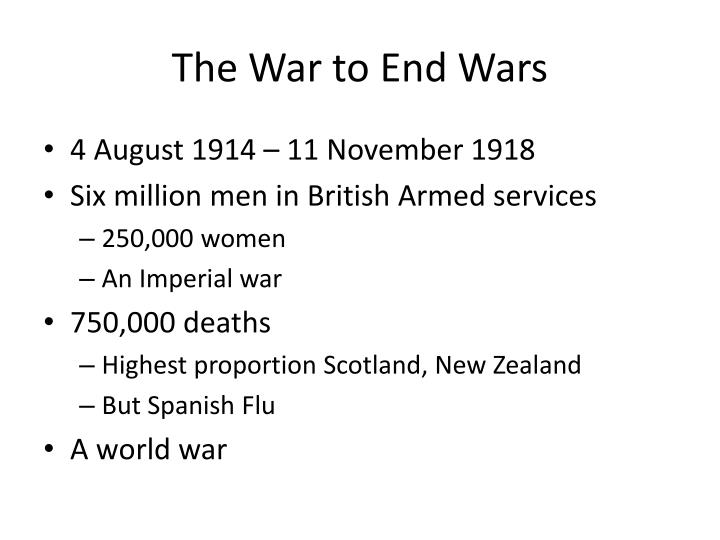 The War to End Wars