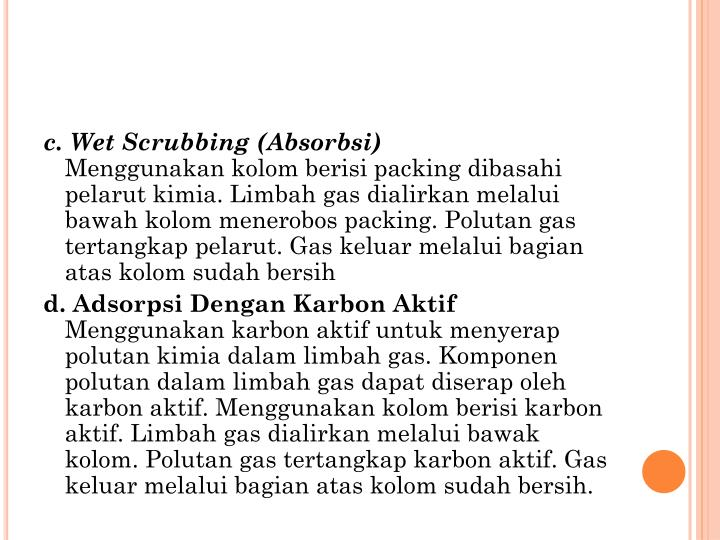 c. Wet Scrubbing (Absorbsi)