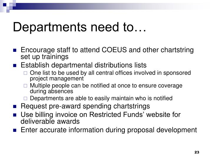 Departments need to…