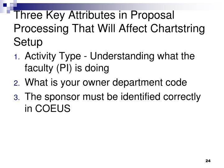Three Key Attributes in Proposal Processing That Will Affect Chartstring Setup