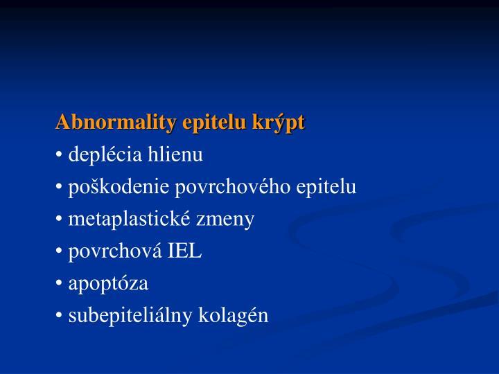 Abnormality epitelu krýpt