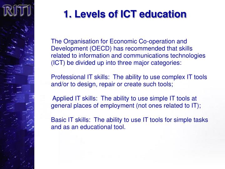 1 levels of ict education