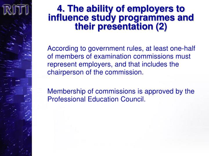 4. The ability of employers to influence study programmes and their presentation (2)