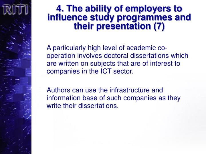 4. The ability of employers to influence study programmes and their presentation (7)