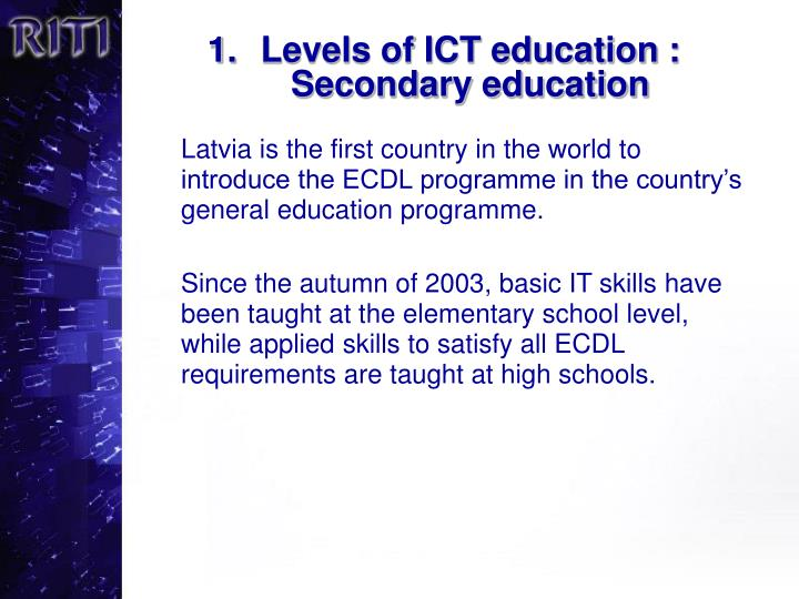 Levels of ICT education