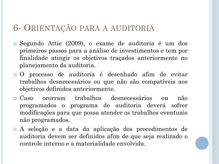 6- Orientação para a auditoria