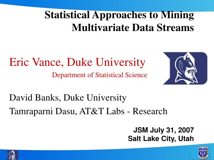 Statistical approaches to mining multivariate data streams