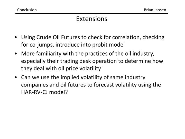 Using Crude Oil Futures to check for correlation, checking for co-jumps, introduce into probit model