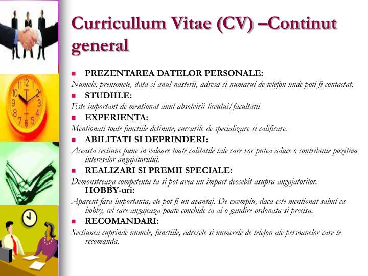 Curricullum Vitae (CV) –Continut general