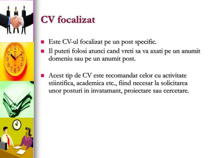 CV focalizat