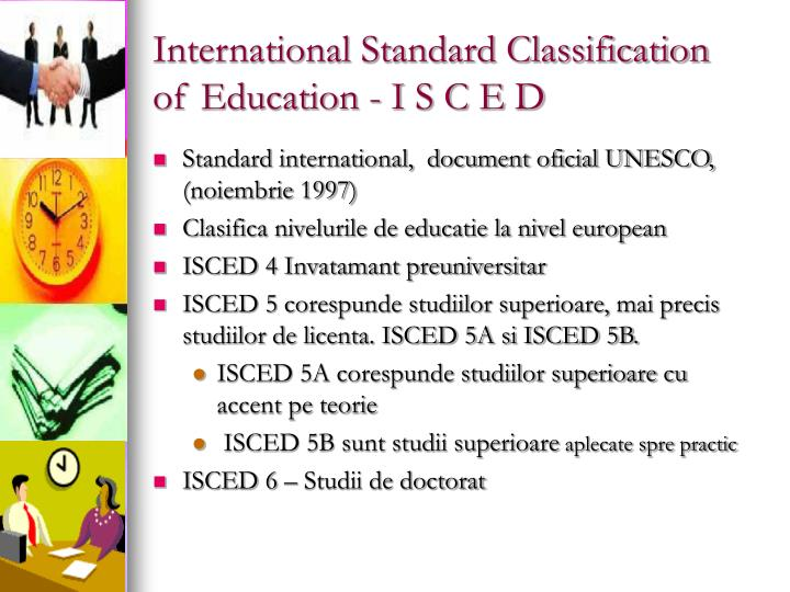 International Standard Classification of Education - I S C E D