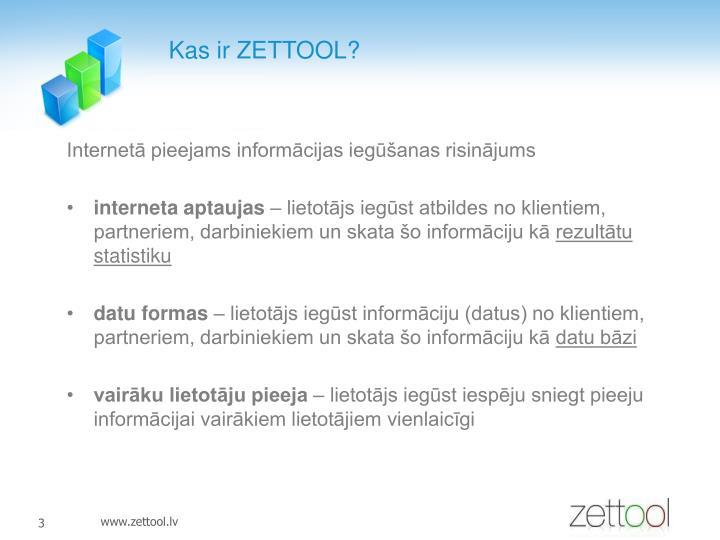 Kas ir ZETTOOL?