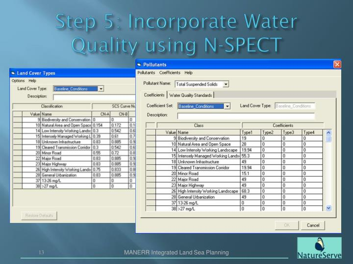 Step 5: Incorporate Water Quality using N-SPECT