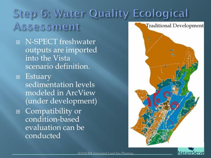 Step 6: Water Quality Ecological Assessment