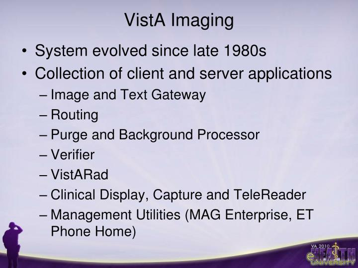 Vista imaging