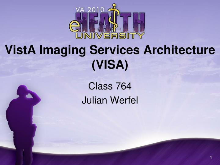 Vista imaging services architecture visa