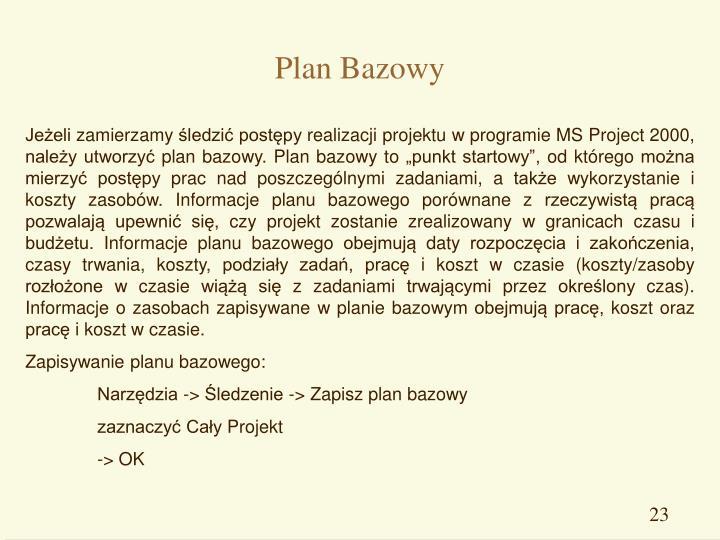 Plan Bazowy