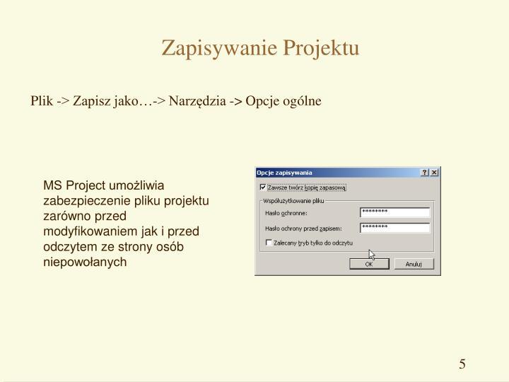 Zapisywanie Projektu