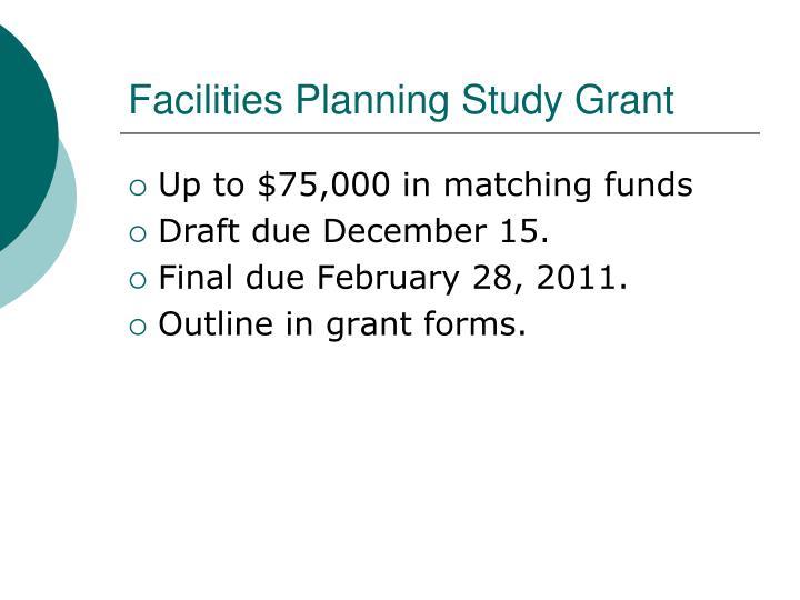 Facilities Planning Study Grant