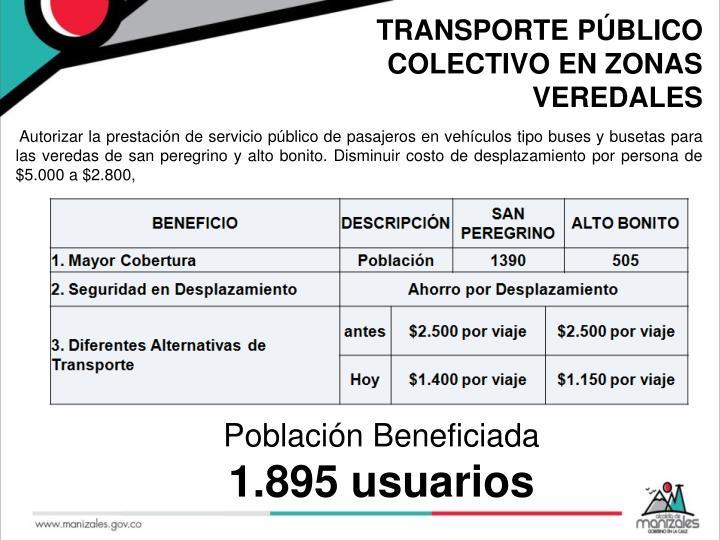 TRANSPORTE PÚBLICO COLECTIVO EN ZONAS VEREDALES