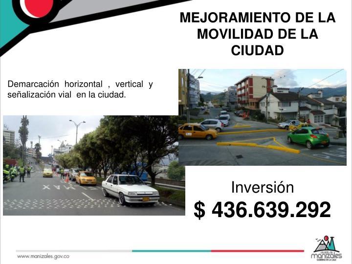 MEJORAMIENTO DE LA MOVILIDAD DE LA CIUDAD