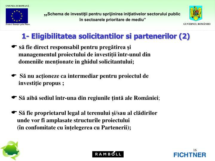 1- Eligibilitatea solicitantilor si partenerilor (2)