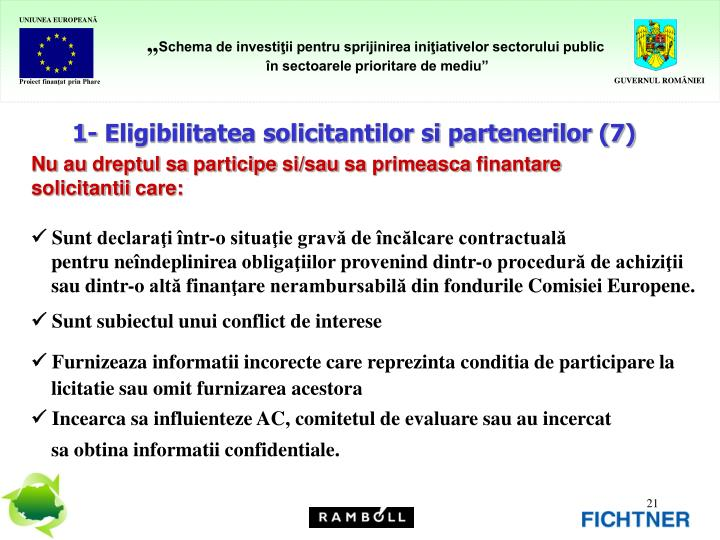 1- Eligibilitatea solicitantilor si partenerilor (7)
