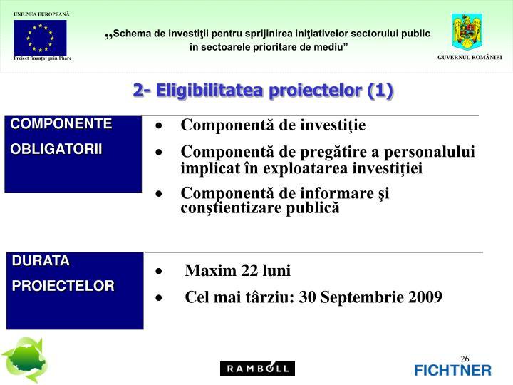 2- Eligibilitatea proiectelor (1)