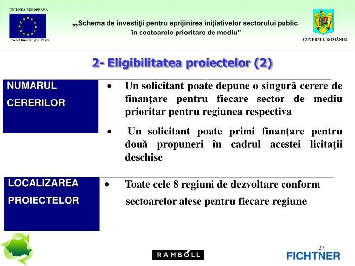 2- Eligibilitatea proiectelor (2)