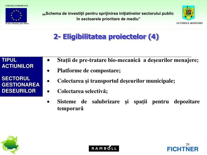 2- Eligibilitatea proiectelor (4)