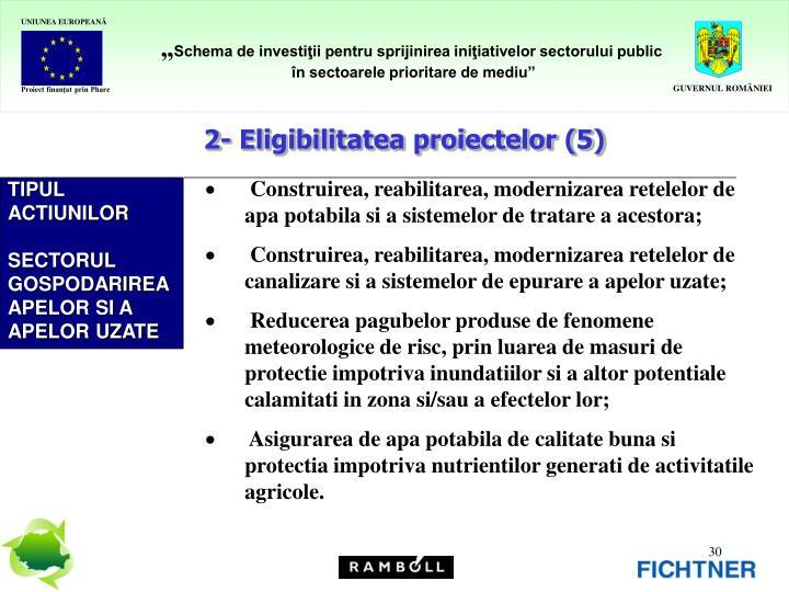 2- Eligibilitatea proiectelor (5)