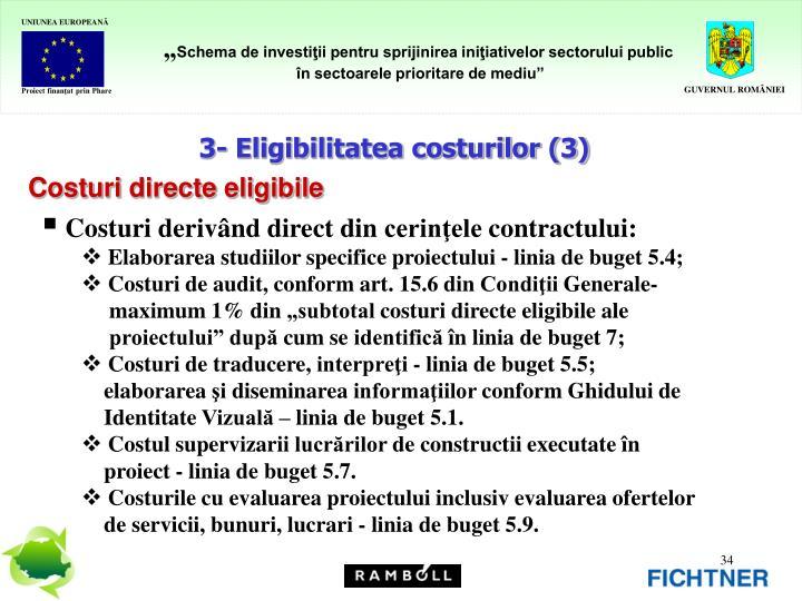 3- Eligibilitatea costurilor (3)