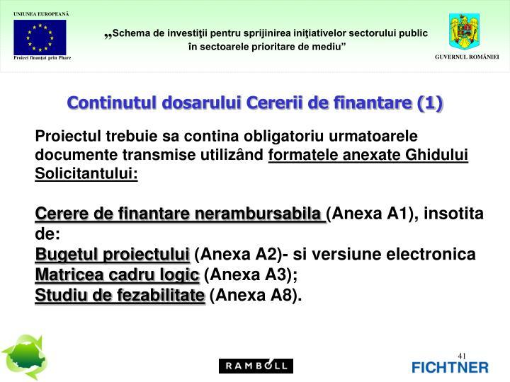 Continutul dosarului Cererii de finantare (1)