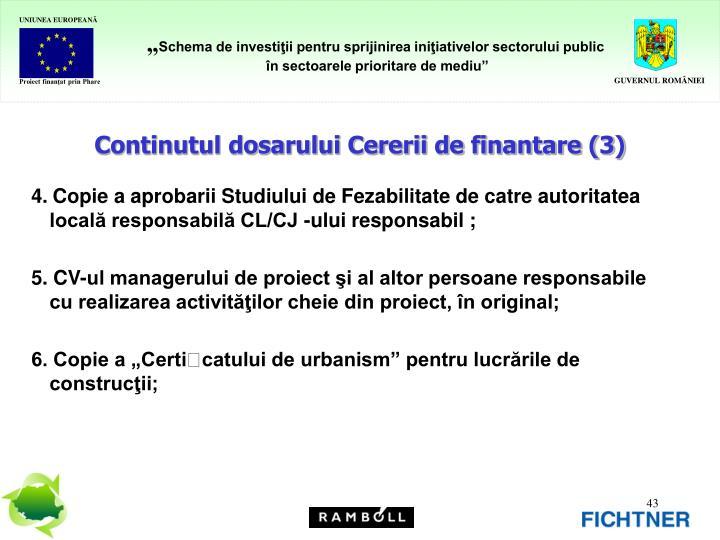 Continutul dosarului Cererii de finantare (3)