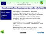 obiective specifice ale sectoarelor de mediu prioritare 1