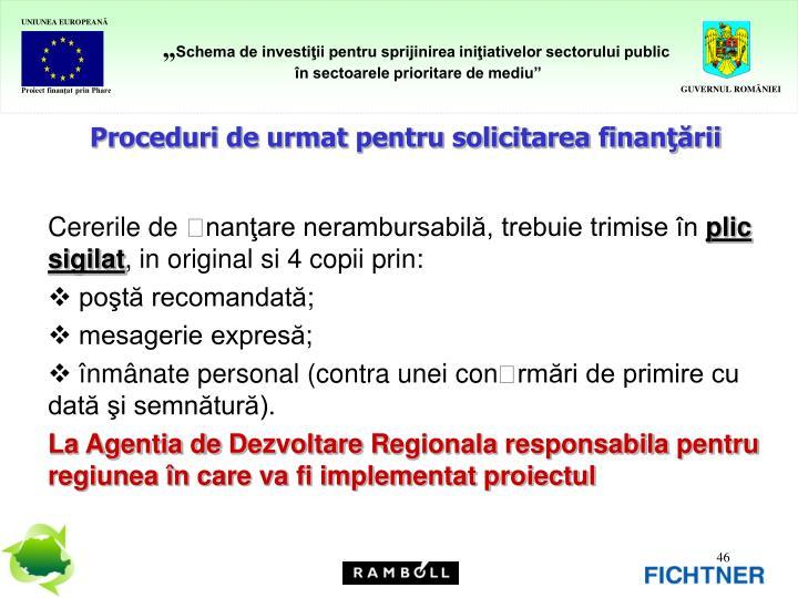 Proceduri de urmat pentru solicitarea finanţării