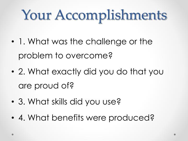Your Accomplishments