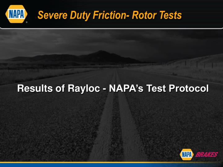 Severe Duty Friction- Rotor Tests