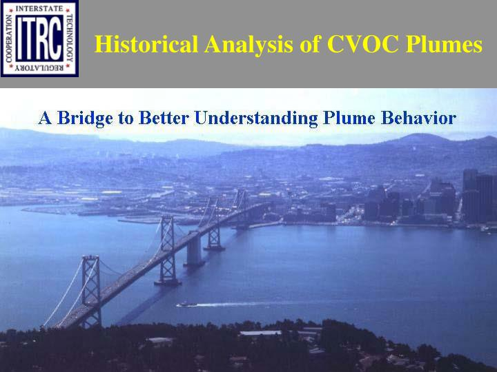 Historical Analysis of CVOC Plumes