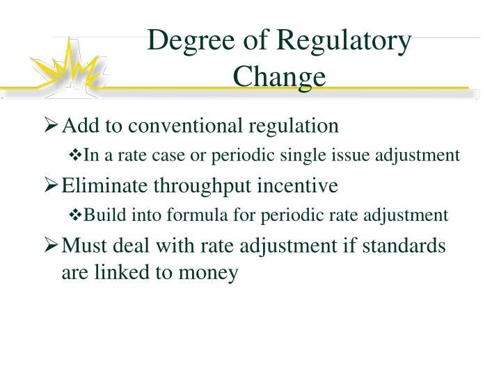 Degree of Regulatory Change