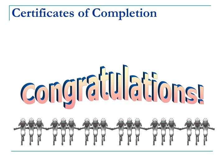 Certificates of Completion