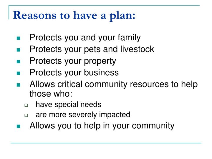 Reasons to have a plan: